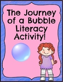 The Journey of a Bubble Literacy Activity!