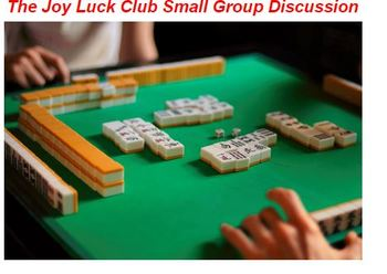 The Joy Luck Club Small Group Discussion