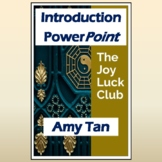 """""""The Joy Luck Club"""" by Amy Tan: PPT Introduction, Student"""