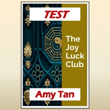 """""""The Joy Luck Club"""" by Amy Tan: Test, Study Guide, & Answer Key"""
