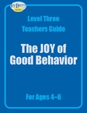 The Joy of Good Behavior—Living Skills Curriculum Package