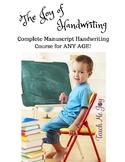 The Joy of Handwriting - A Complete Manuscript Program