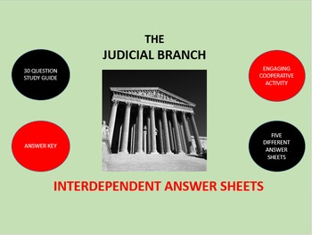 The Judicial Branch: Interdependent Answer Sheets Activity