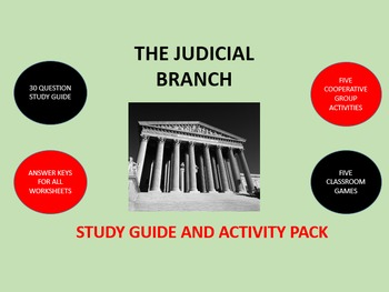The Judicial Branch: Study Guide and Activity Pack