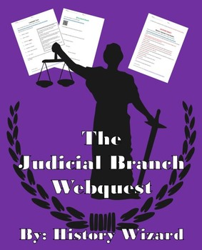 The Judicial Branch Webquest