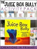 The Juice Box Bully: Book Companion