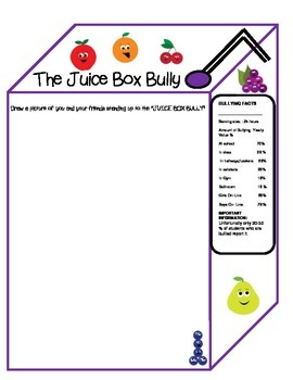 The Juice Box Bully- Empowering Kids to Stand up for Others