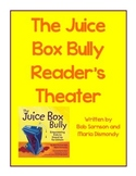 The Juice Box Bully Reader's Theater