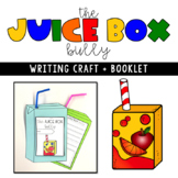 The Juice Box Bully Writing Craft Booklet