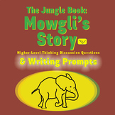 The Jungle Book: Mowgli's Story - SL Discussion Questions & Writing Prompts