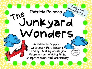 The Junkyard Wonders  by Patricia Polacco:   A Complete Literature Study!