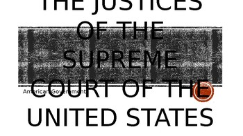 The Justices of the Supreme Court of the United States