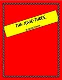 The Juvie Three by Gordon Korman - Unit Plan