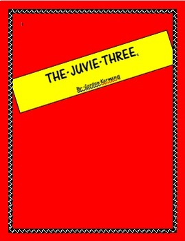 The Juvie Three by Gordon Korman - Unit Plan