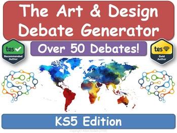 The KS5 Art & Design Debate Generator (AS, A2, Debates, Art, Design, P4C)