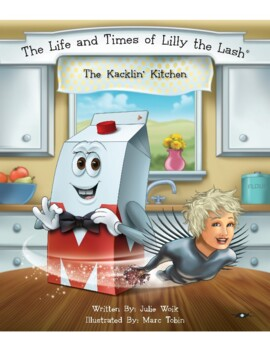 The Kacklin' Kitchen Classic Classroom Lesson Plans: 3rd GRADE EDITION