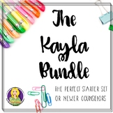 The Kayla Bundle - The Perfect New Counselor Bundle