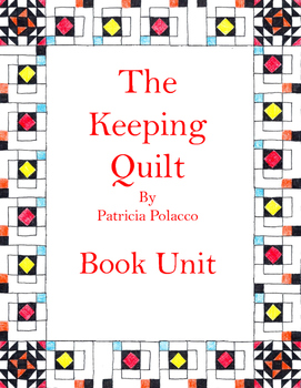The Keeping Quilt Book Unit