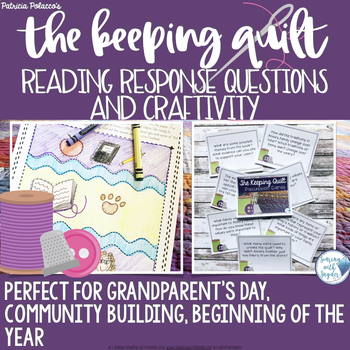 The Keeping Quilt Lesson and Reading Response Activity