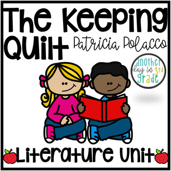 The Keeping Quilt Literature Unit