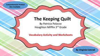The Keeping Quilt--Vocabulary Activity & Worksheets--Hough
