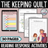 The Keeping Quilt by Patricia Polacco Literature Unit