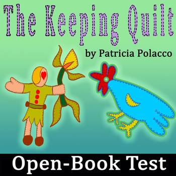 The Keeping Quilt By Patricia Polacco Open Book Test With Key