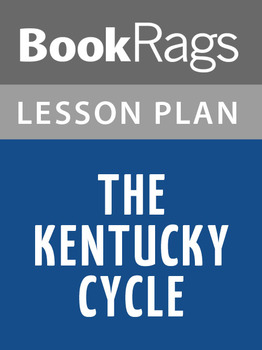 The Kentucky Cycle Lesson Plans