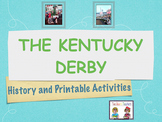 The Kentucky Derby History and Printable Activities