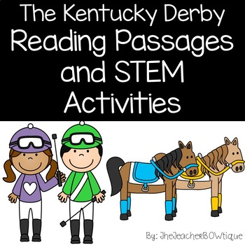 The Kentucky Derby: Reading Passages and STEM Activities