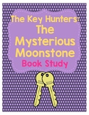The Key Hunters: #1 The Mysterious Moonstone