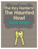 The Key Hunters: #3 The Haunted Howl