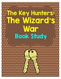 The Key Hunters: #4 The Wizard's War