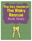 The Key Hunters: #6 The Risky Rescue