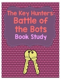 The Key Hunters: #7 Battle of the Bots