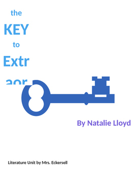 The Key to Extraordinary Literature Unit