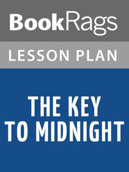 The Key to Midnight Lesson Plans