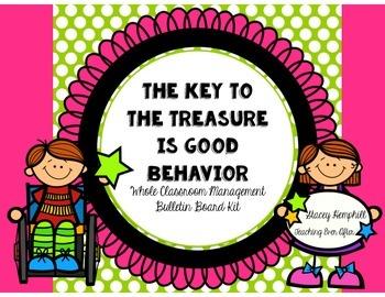 The Key to the Treasure is Good Behavior-Whole Classroom Mgmt Bulletin Board Kit