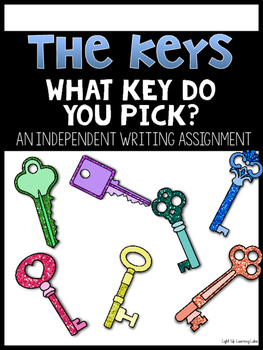 Freebie! The Keys: An Independent Writing Assignment