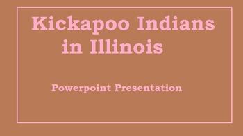 The Kickapoo Indians in Illinois