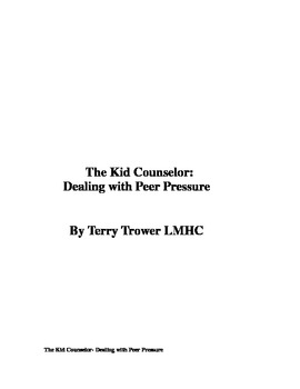 The Kid Counselor: Dealing with Peer Pressure