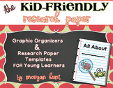 The Kid-Friendly Research Paper: Graphic Organizers & Rese
