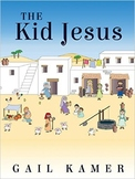 The Kid Jesus--Power Point of Picture Book