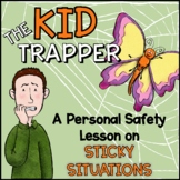 The Kid Trapper Personal Safety Lesson