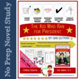 Novel Study: The Kid Who Ran for President By Dan Gutman (