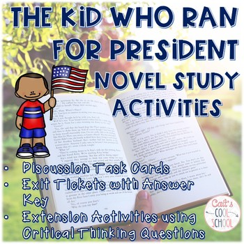 The Kid Who Ran for President Novel Study Activities