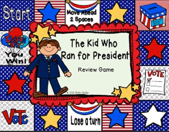 The Kid Who Ran for President Novel Unit (aligned with Common Core)