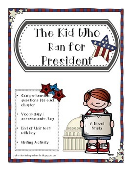 The Kid Who Ran for President  (a Novel Study)