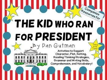The Kid Who Ran for President by Dan Gutman: A Complete No