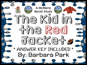 The Kid in the Red Jacket (Barbara Park) Novel Study / Reading Comprehension